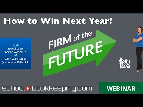 How to Win Intuit Firm of the Future Next Year with Karine Woodman of 24hr Bookkeeper