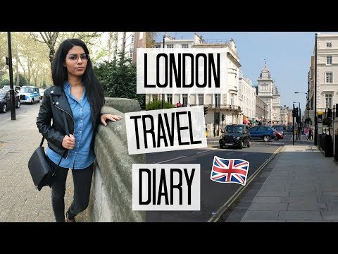 My Boyfriend Ditched Me in London | London Travel Diary 2018