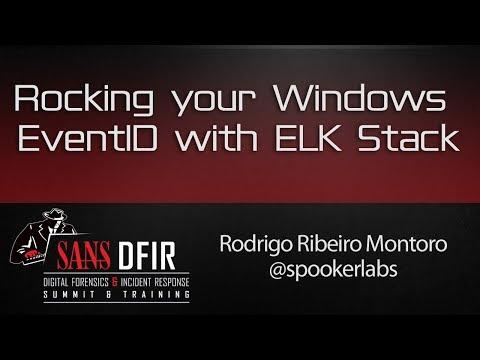 Rocking your Windows EventID with ELK Stack - SANS DFIR Summit 2016