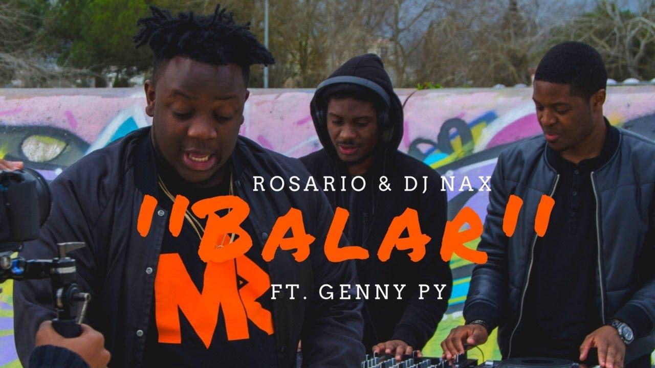Download Rosario & Dj Nax Ft. Genny Py - Balar (Video Oficial)