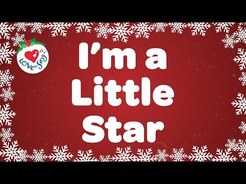 I'm a Little Star   Christmas Songs for Kids   Children Love to Sing