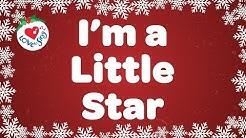 I'm a Little Star with Lyrics