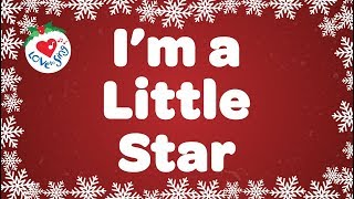 I'm a Little Star with Lyrics