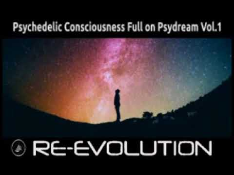 ॐ Psychedelic Consciousness Full on Psydream Vol.1ॐ
