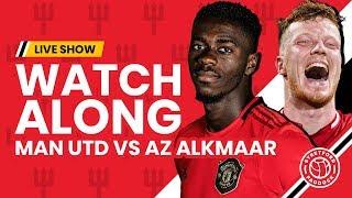 Manchester United V AZ Alkmaar | Watchalong With Stretford Paddock