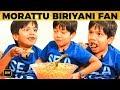Morattu Biryani Session with Vaalu Payan Ashwanth - Ultimate Fun Interview | Super Deluxe