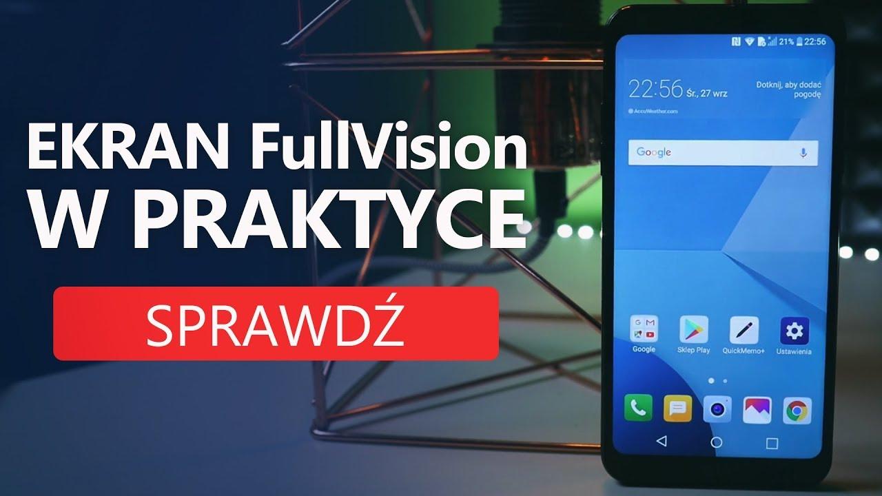 LG Q6 z ekranem FullVision – nowe proporcje na rynku!