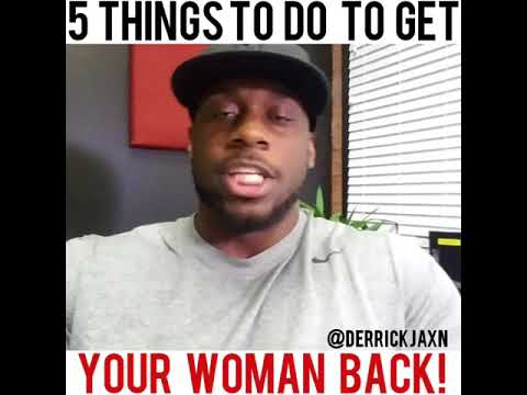 Best way to get a woman back