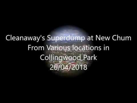 Cleanaway's New Chum Superdump from various locations around Collingwood Park