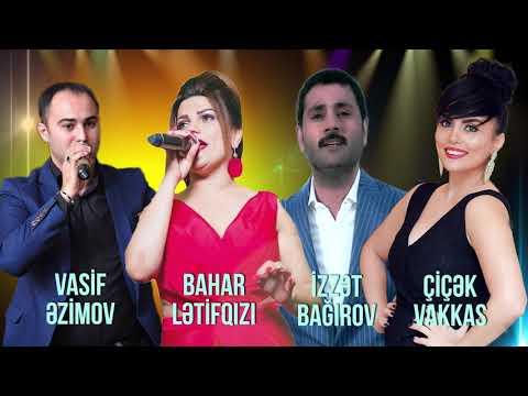 Vasif Ezimov Cicek Izzet Bagirov Bahar Letifqizi Mahni Seir Duet 2018