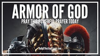 Prayer To Put On The Whole Armor Of God - Full Armour Of God Prayer