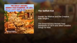 The Selfish Kid Thumbnail