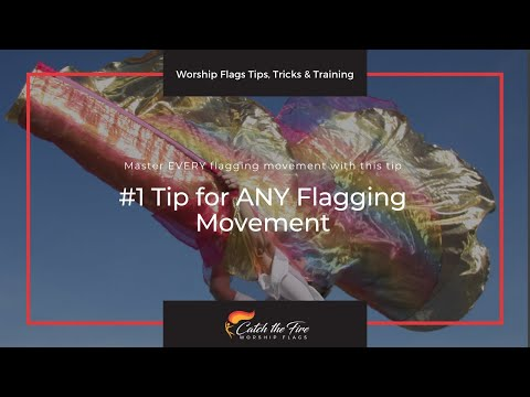 #1 Tip for ANY Flagging Movement