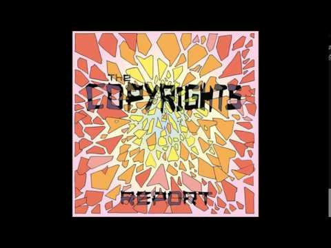 The Copyrights - Worlds on fire (