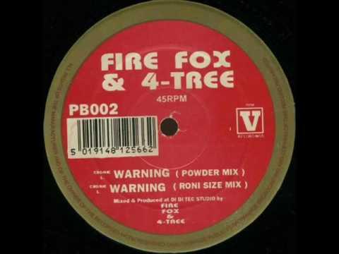 Firefox & 4-Tree - Warning (Powder Mix )