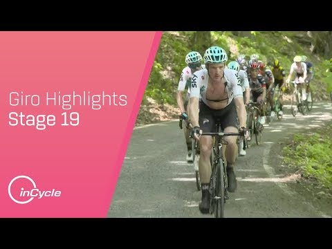 Giro dItalia 2018 | Stage 19 Highlights | inCycle