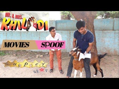 mr. and mrs. khiladi movies spoof || akshay kumar comedy video || super star style ||