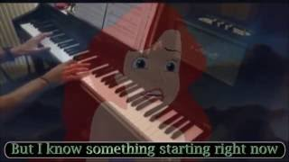 Part Of Your World reprise - Piano Version (The Little Mermaid)