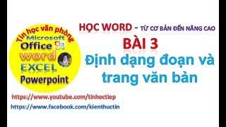 Học Word - Bài 3: Định dạng đoạn văn bản, định dạng trang văn bản | Căn chỉnh lề trong word