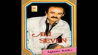 Ali Seven  - Ağlattı Kader