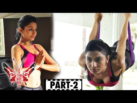 Strawberry Telugu Full Movie Part 2 || Pa. Vijay, Avani Modi