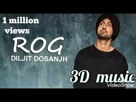 rog--diljit-singh-dosanjh/-new-panjabi-3d-song-1-million-views