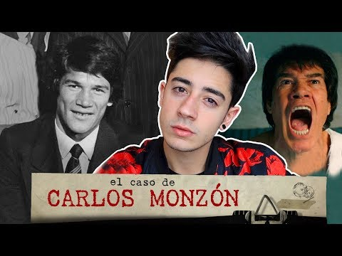 EL CASO DE CARLOS MONZÓN - de ídolo a asesino