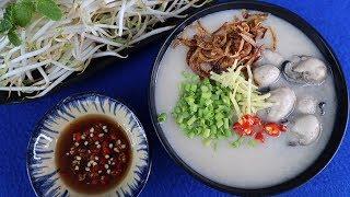 Cách nấu CHÁO HÀU THẬT THƠM NGON VÀ BỔ DƯỠNG - Món Ăn Ngon