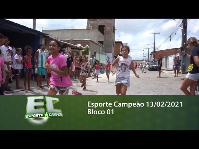 Esporte Campeão 13/02/2021 - Bloco 01