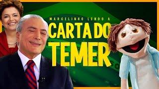 MARCELINHO LENDO A CARTA DO TEMER (18+)