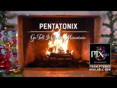 [Yule Log Audio] Go Tell It On the Mountain - Pentatonix