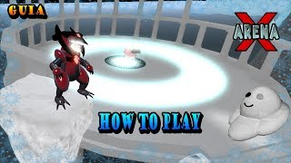 HOW TO PLAY ARENA X GUIDE | COMO JUGAR ARENA X GUIA || ROBLOX