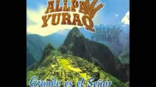 El capitan es Cristo Allpa Yuraq vol 1