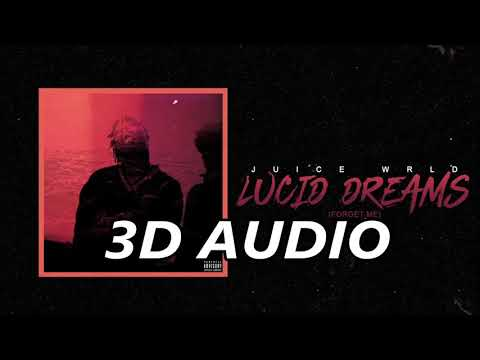 Juice WRLD 3D AUDIO   Lucid Dreams Wear HeadEarphones