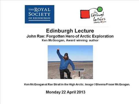 John Rae  Forgotten Hero of Arctic Exploration