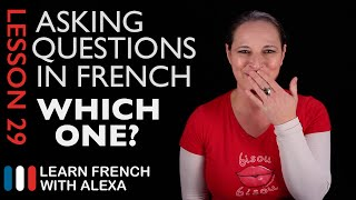 Asking WHICH ONE questions in French with LEQUEL