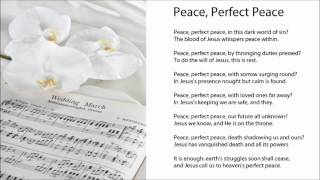 Peace, Perfect Peace (Lyrics) - Hymns for Weddings
