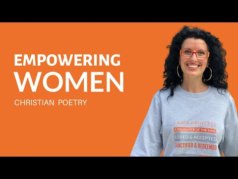 Empowering Women - Poem #26 by Anna Szabo #PoemsFromGod