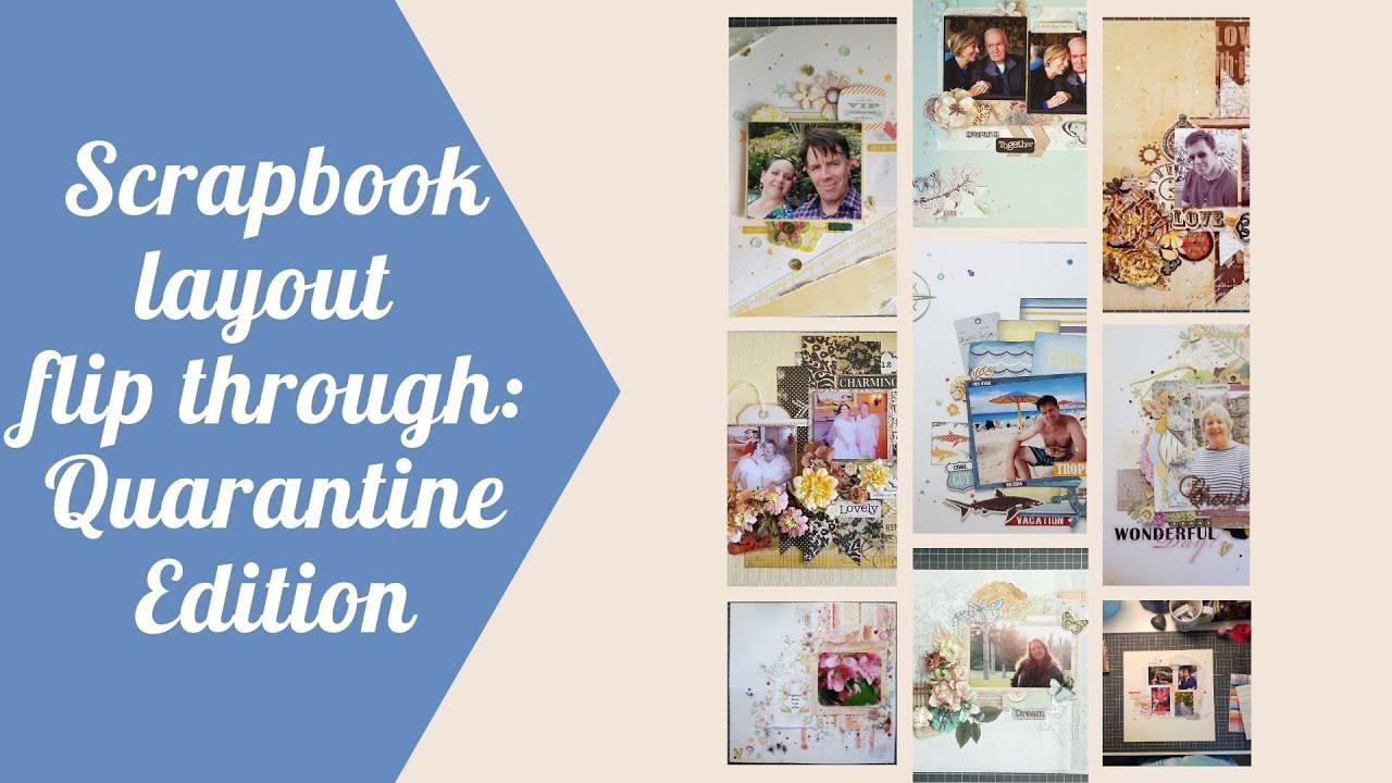 Scrapbook layouts flip through: quarantine edition 2020 ...