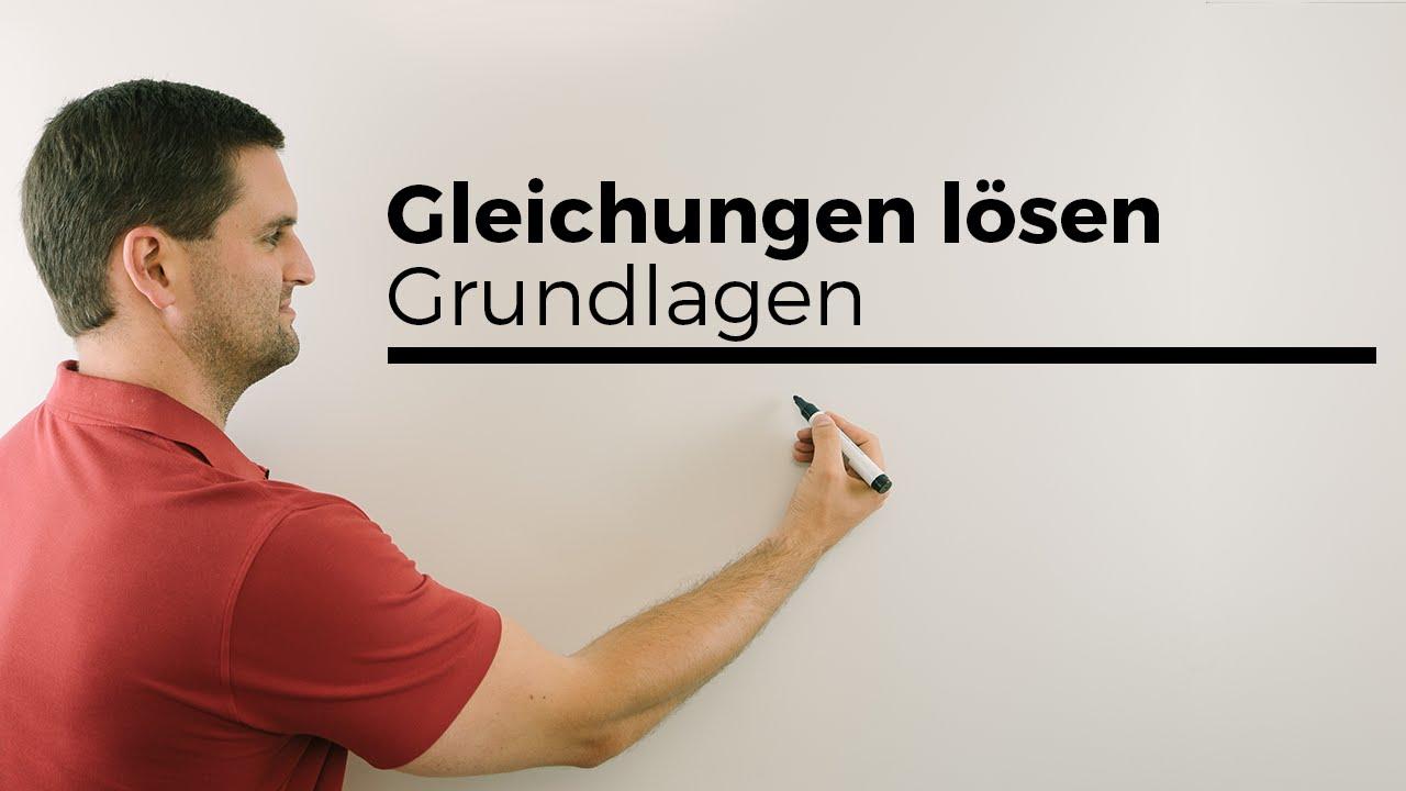 Gleichungen lösen, Grundlagen Umformen | Mathe by Daniel Jung