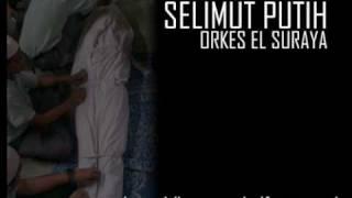 SELIMUT PUTIH - Orkes El Suraya