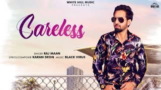 Careless (Motion Poster) Raj Maan | Rel On 13th June | White Hill Music