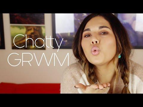 Chatty GRWM | Charlotte Palmer Evans
