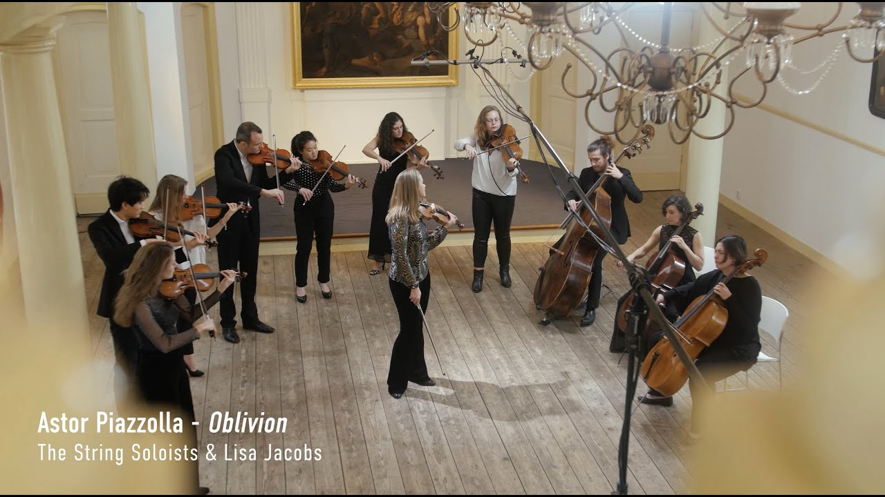 Piazzolla Oblivion Lisa Jacobs The String Soloists Youtube