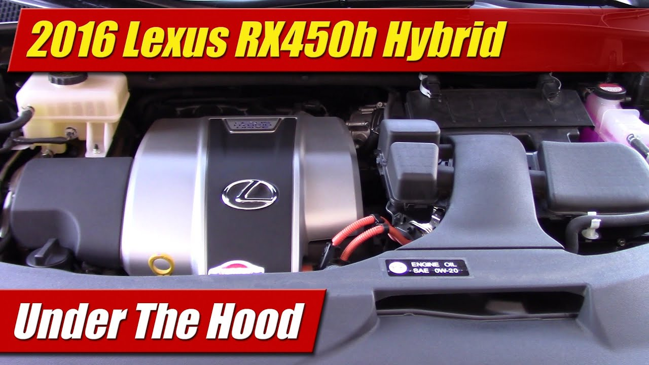 small resolution of under the hood 2016 lexus rx450h hybrid testdriven tvunder the hood 2016 lexus rx450h hybrid