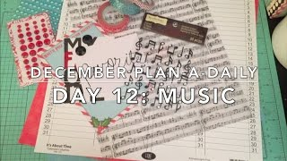 December Plan-A-Daily | Day 12 - Favorite Christmas Music