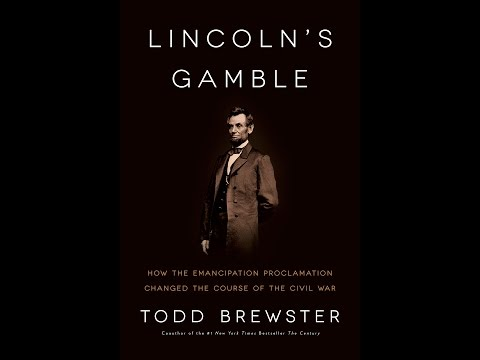 Lincoln's Gamble: How the Emancipation Proclamation Changed the Course of the Civil War