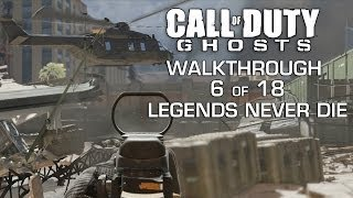 Call Of Duty: Ghosts - Part Legends Never Die Gameplay