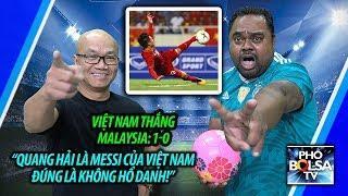 """VN thắng Malaysia 1-0: """"Quang Hải là Messi của VN đúng là không hổ danh!"""""""