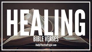 Bible Verses On Healing - Healing Scriptures For Physical Sickness (Audio Bible)